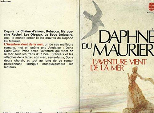L'Aventure Vient de la Mer (9782253024095) by Daphne Du Maurier