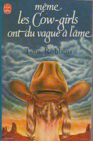 9782253024200: Même les cow-girls ont du vague à l'âme (Le Livre de poche)