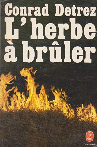 L'herbe À Brûler: Detrez - Conrad