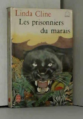 9782253025719: Les Prisonniers du marais