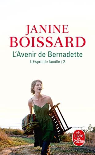 9782253026242: L'Esprit de famille, tome II : L'Avenir de Bernadette