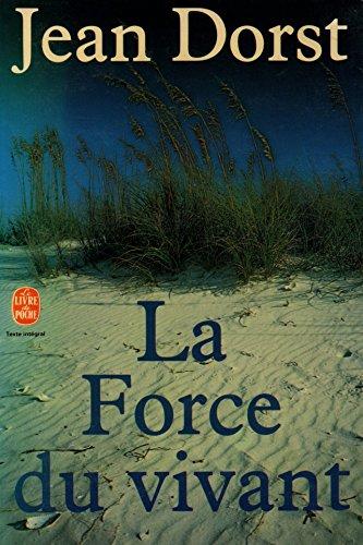 9782253026648: LA FORCE DU VIVANT.