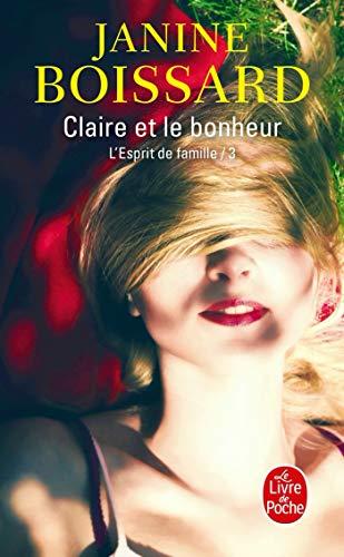 9782253027140: L'Esprit de famille, tome 3 : Claire et le bonheur