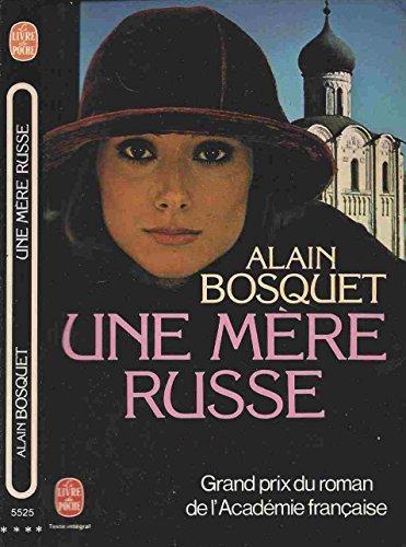 Une mère russe: Alain Bosquet