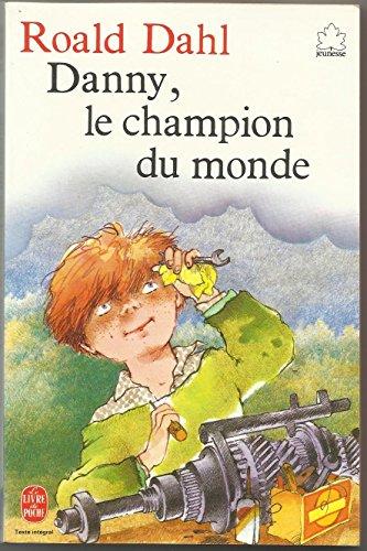 Danny, champion du monde: Roald Dahl