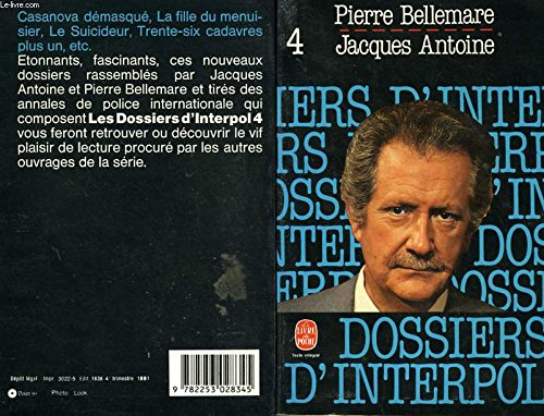 9782253028345: Les Dossiers D'Interpol 4 (French Edition)