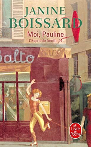 9782253028666: L'Esprit de famille, tome 4 : Moi, Pauline