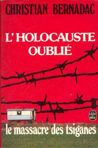 9782253028734: L'holocauste oublié/ le massacre des tziganes