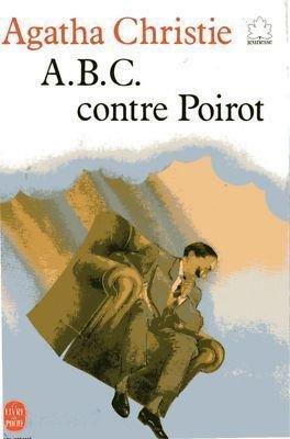 A.B.C. CONTRE POIROT. (The A.B.C. Murders) French: Christie, Agatha.