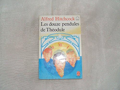 9782253029045: Les Douze pendules de Théodule