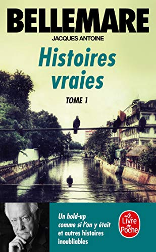 9782253029410: Histoires vraies, tome 1