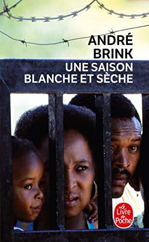 9782253029465: Une Saison Blanche Et Seche (Ldp Litterature) (French Edition)