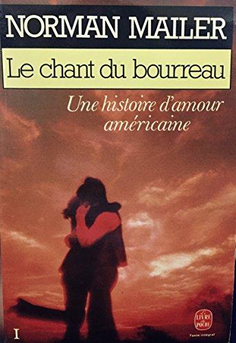 9782253029656: Le chant du bourreau : Une histoire d'amour américaine