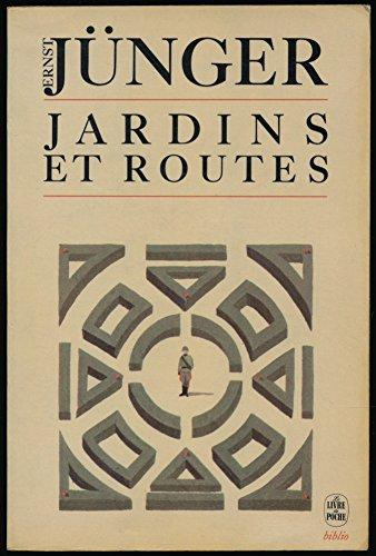 Jardins et routes : 1939-1940 (Le Livre: Jünger, Ernst
