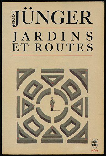 Jardins et routes : 1939-1940 (Le Livre: Ernst Jünger