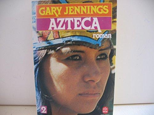 9782253029953: Azteca (Tome 2)