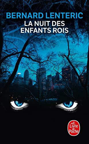 La Nuit Des Enfants Rois (Le Livre: Lenteric, Bernard