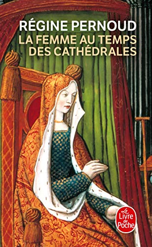 9782253030348: La Femme Au Temps Des Cathedrales (Ldp Litterature) (French Edition)