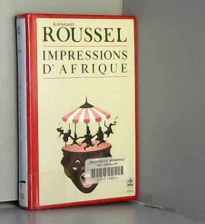 Impressions d'Afrique: Raymond Roussel