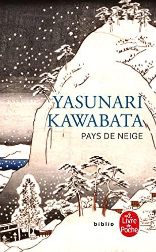 Pays de neige (Le Livre de Poche: Yasunari Kawabata