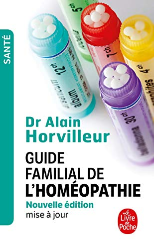 9782253030768: Guide Familial de L'Homeopathie (Le Livre de Poche) (French Edition)