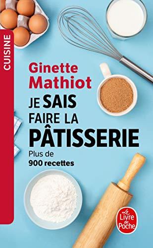 9782253030881: Je sais faire la pâtisserie (Le Livre de Poche)