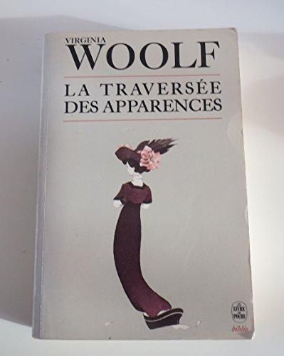 La Travers?e des Apparences: Virginia Woolf