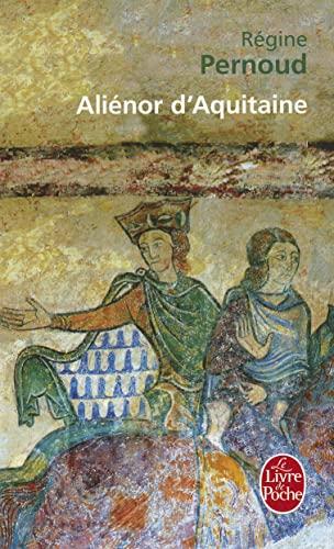 Alienor d'Aquitaine (Ldp Litterature): Pernoud, Regine