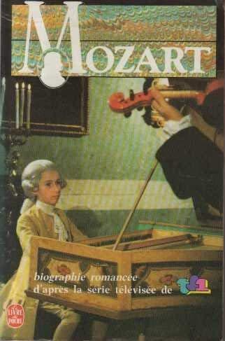 Mozart (Le Livre de poche) [Paperback] [Jan: Marcel Bluwal