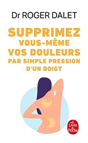 Supprimez Douleurs Par Simple Pression Doigt (Ldp: Dalet Dr, R