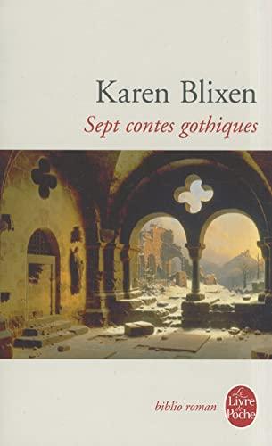 9782253031543: Sept Contes Gothiques (Ldp Bibl Romans) (French Edition)