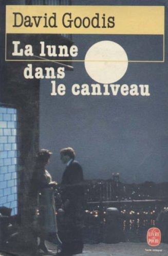 9782253031772: La Lune Dans Le Caniveau (French Edition)