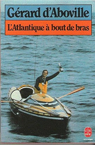 9782253031789: L'Atlantique à bout de bras (Le Livre de poche)