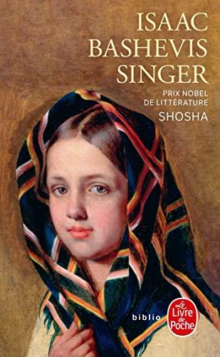 9782253032045: Shosha (Ldp Bibl Romans) (French Edition)