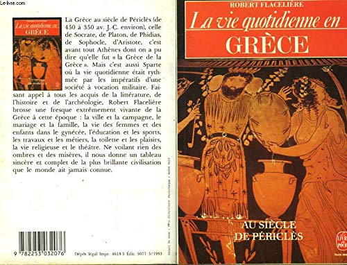 9782253032076: La vie quotidienne en Grèce au siecle de Péricles