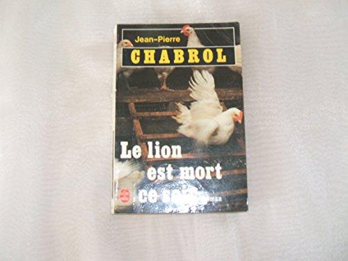 9782253032649: Le lion est mort ce soir : roman