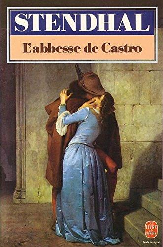 9782253033158: L'Abbesse de Castro : Et autres chroniques italiennes
