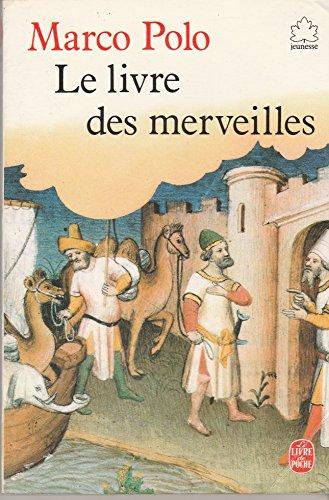 Le livre des merveilles by Marco Polo Madeleine