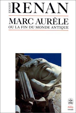 9782253033578: Marc Aurèle ou la fin du monde antique, 1882