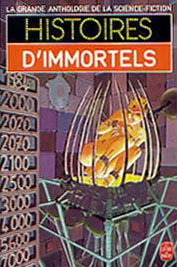 9782253033714: Histoires d'immortels
