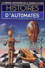 Histoires d'Automates (La grande anthologie de la: n/a