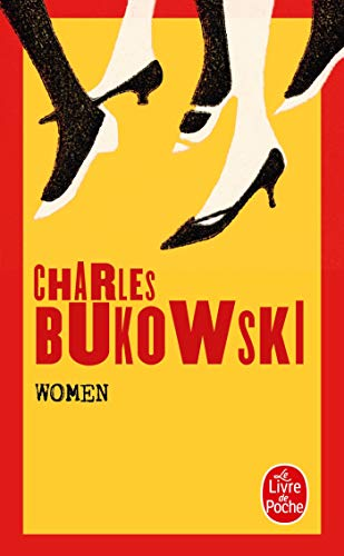 Women (Le Livre de Poche) (French Edition) (2253033979) by Bukowski