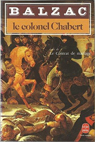 Le Colonel Chabert / Le Contrat De: Honore De Balzac