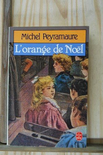 9782253034360: L' Orange de Noël (Le Livre de Poche)