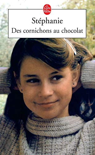 9782253034674: Des Cornichons Au Chocolat (French Edition)