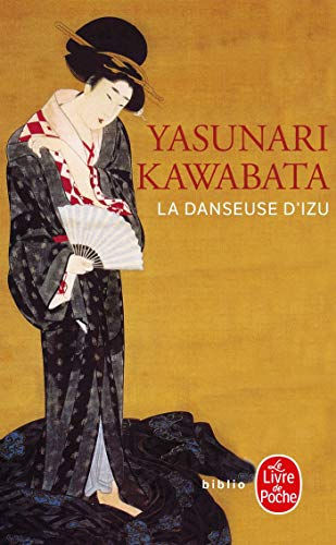 La Danseuse d'Izu (Biblio): Yasunari Kawabata