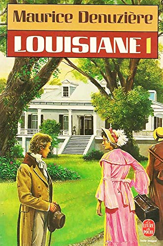 Louisiane, t.01 (9782253035664) by Maurice Denuziere