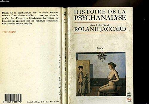 9782253035794: Histoire de la psychanalyse t01 (Le Livre de Poche Biblio)