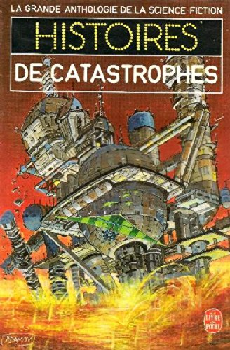 9782253036289: Histoires de catastrophes