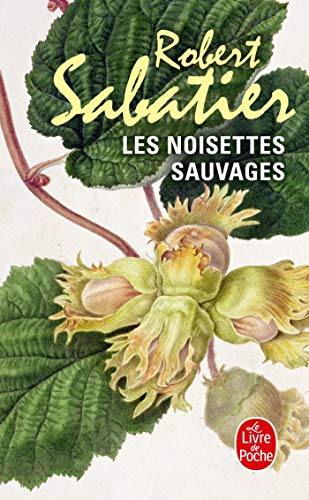 9782253036371: Les Noisettes Sauvages (Ldp Litterature) (French Edition)